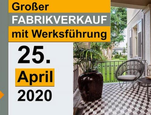 Großer Fabrikverkauf mit Werksführung25. April 2020